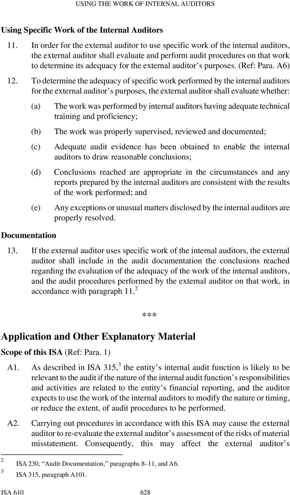 external auditor s purposes. (Ref: Para. A6) 12.