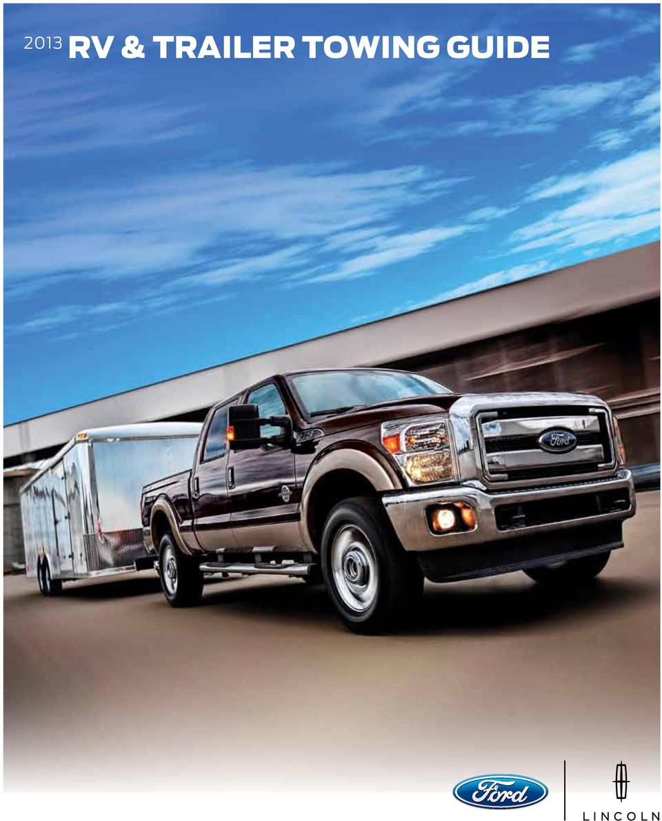 2 Ford RV and trailer towing solutions a fit for every need! For every  application, from Cars to Trucks and Chassis, there s a solution ready and  waiting to ...