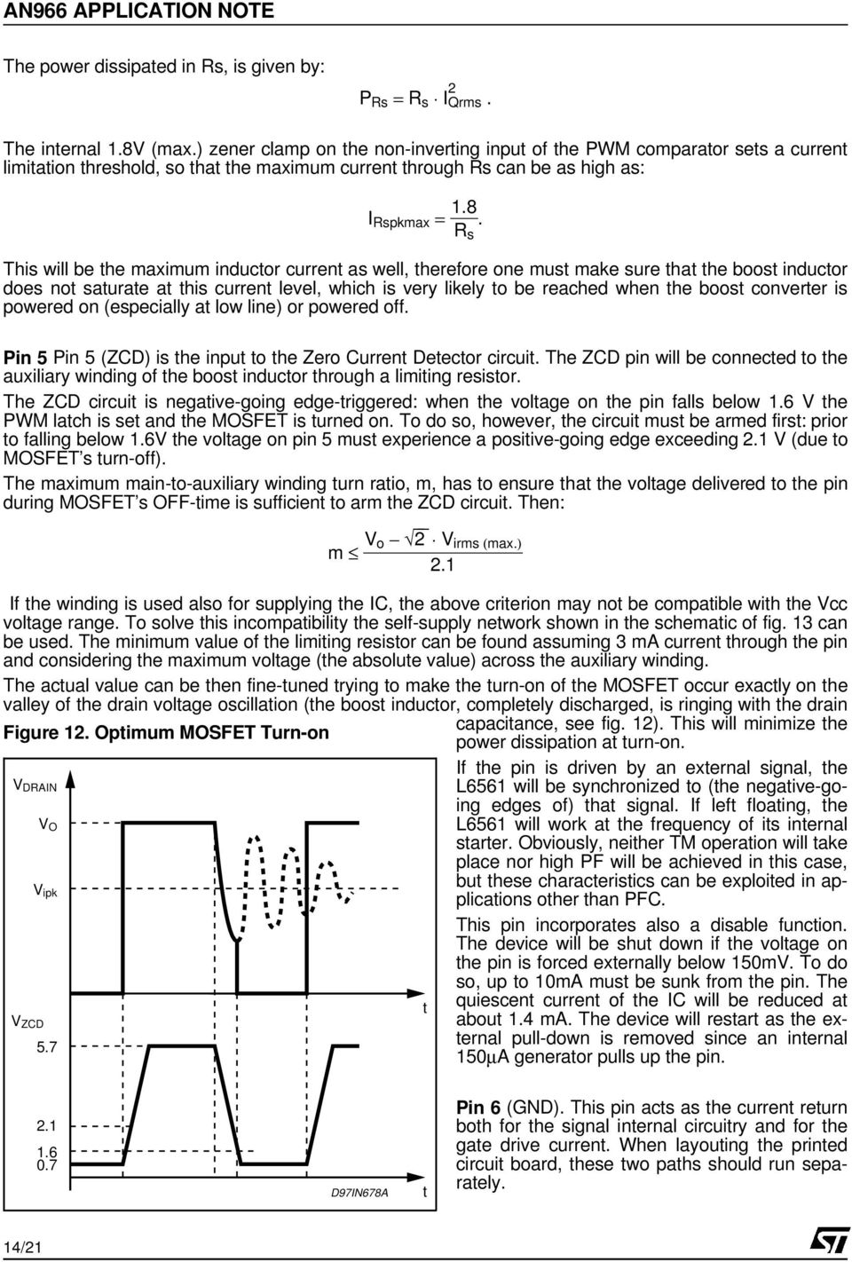An966 Application Note L6561 Enhanced Transition Mode Power Factor Current Detector Circuit This Will Be The Maximum Inductor As Well Therefore One Must Make Sure That