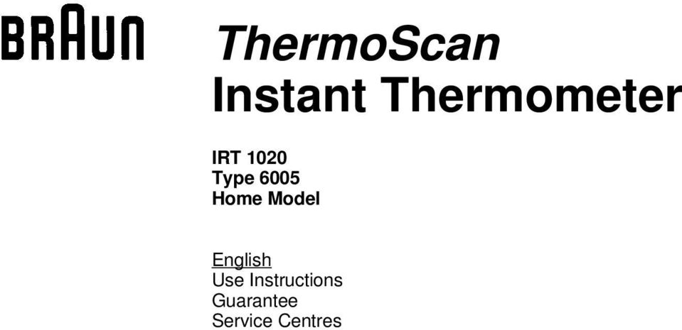 Thermoscan Instant Thermometer Irt 1020 Type 6005 Home Model Pdf