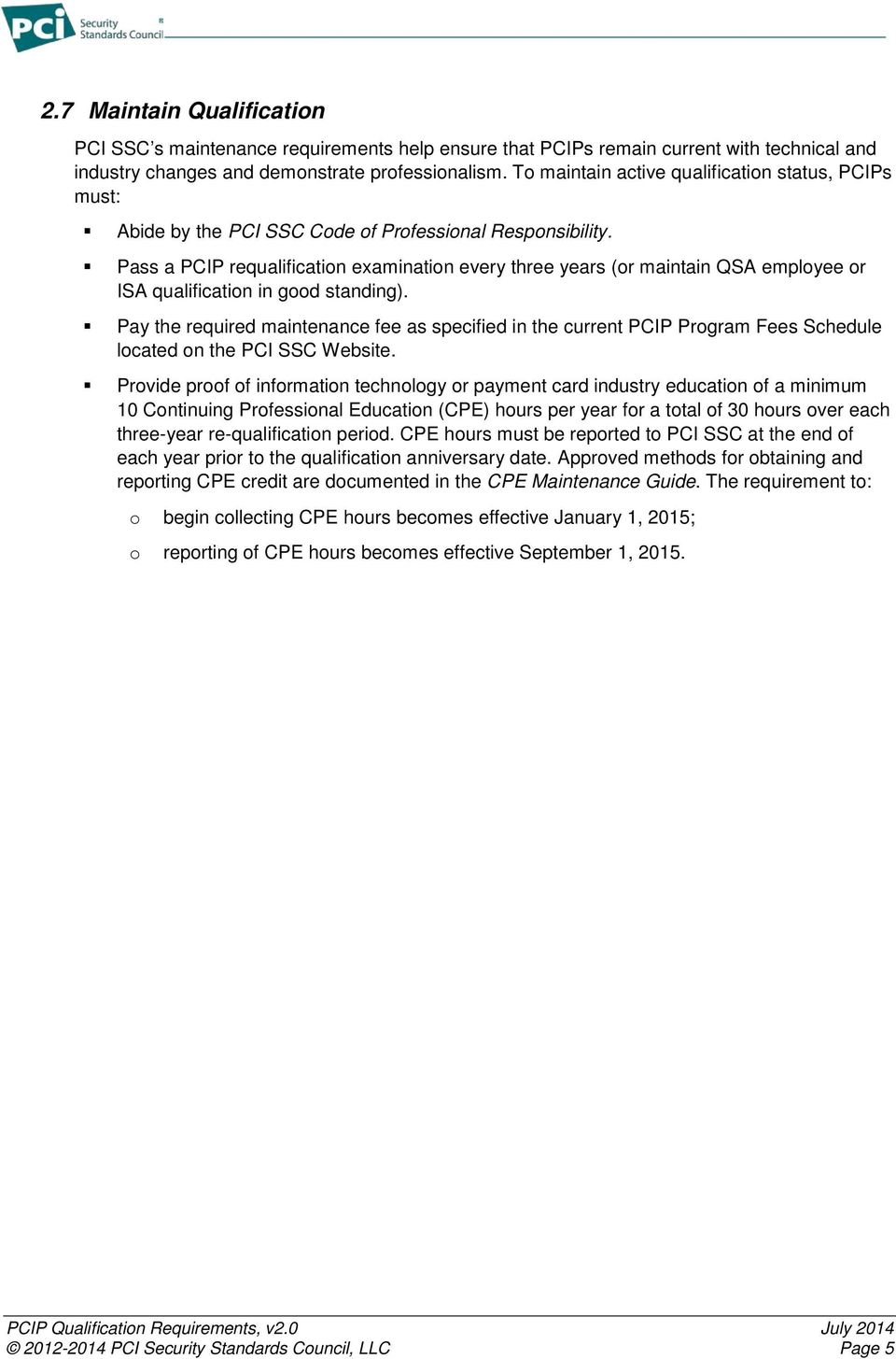 Payment Card Industry Pci Qualification Requirements For Payment