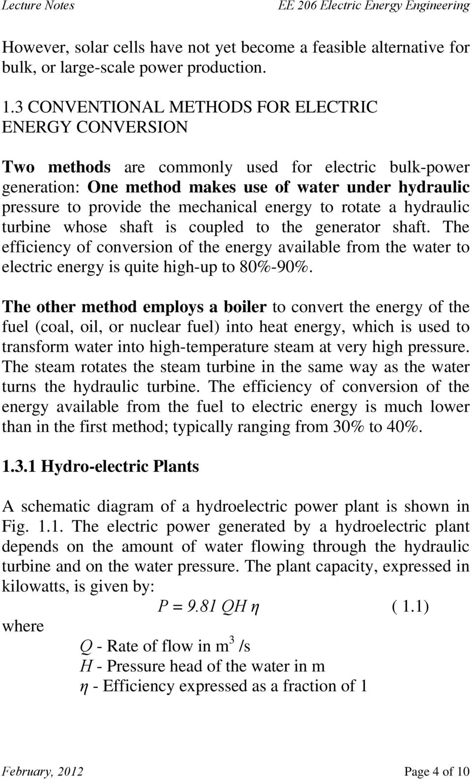 Ee 206 Electric Energy Engineering Pdf Hydroelectric Power Plant Schematic Diagram Mechanical To Rotate A Hydraulic Turbine Whose Shaft Is Coupled The Generator