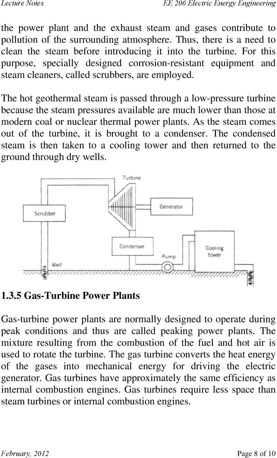 Ee 206 Electric Energy Engineering Pdf Dry Steam Power Plant Diagram The Hot Geothermal Is Passed Through A Low Pressure Turbine Because Pressures