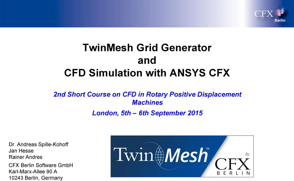 TwinMesh Grid Generator and CFD Simulation with ANSYS CFX - PDF