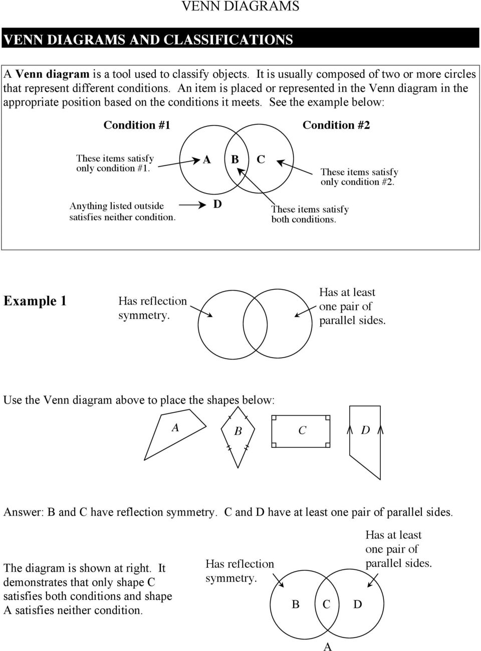 Venn Diagrams Condition 1 2 A B C Answer And Have Logic Diagram Examples See The Example Below These Items Satisfy Only