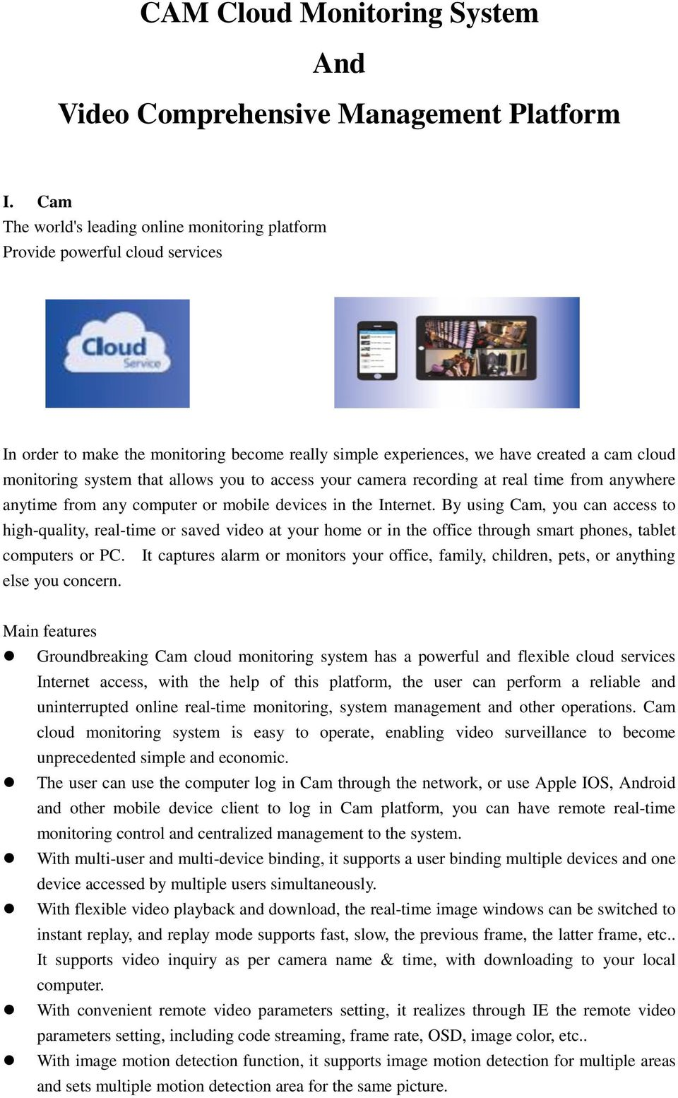 CAM Cloud Monitoring System And Video Comprehensive
