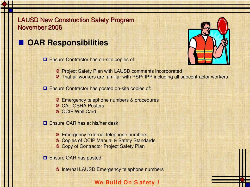 Creating a Safety Culture LAUSD Construction Safety Program