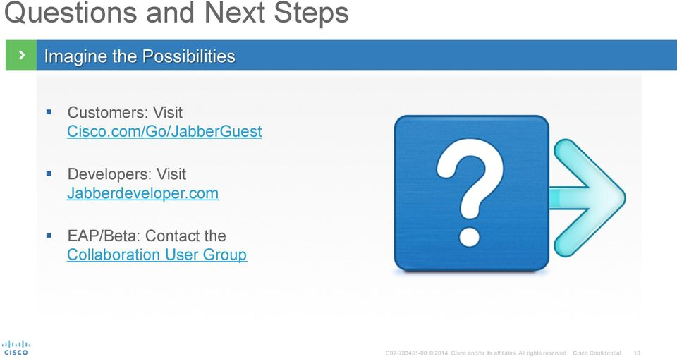 Cisco Jabber Guest High-Quality, Interactive, Video Customer