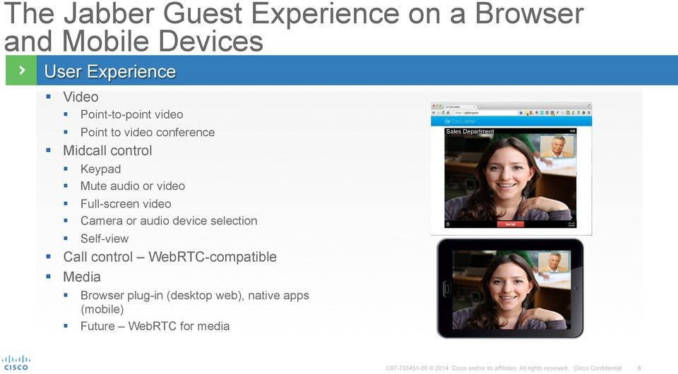 Cisco Jabber Guest High-Quality, Interactive, Video Customer Service