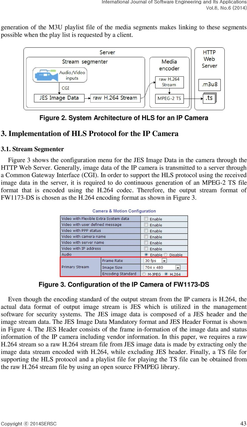 Implementation of HTTP Live Streaming for an IP Camera using an Open