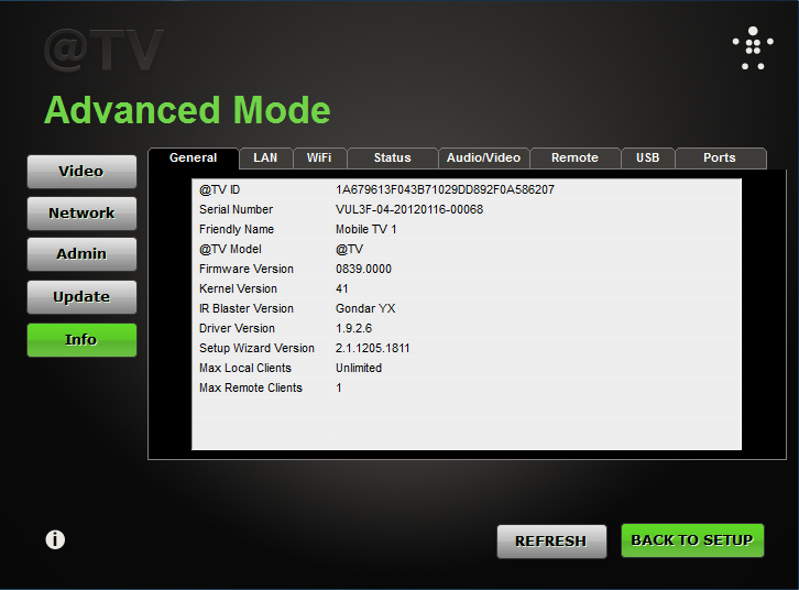 v. Info 1. Summary of your current @TV setup. This information is useful for any troubleshooting that is necessary as it provides key info about your configuration.