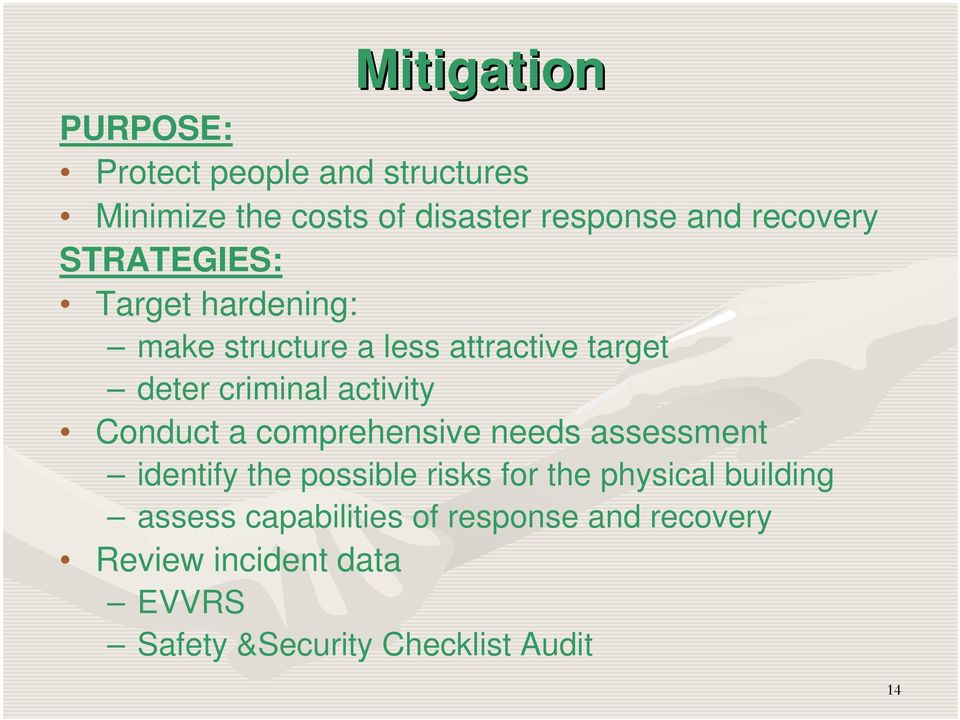 activity Conduct a comprehensive needs assessment identify the possible risks for the physical