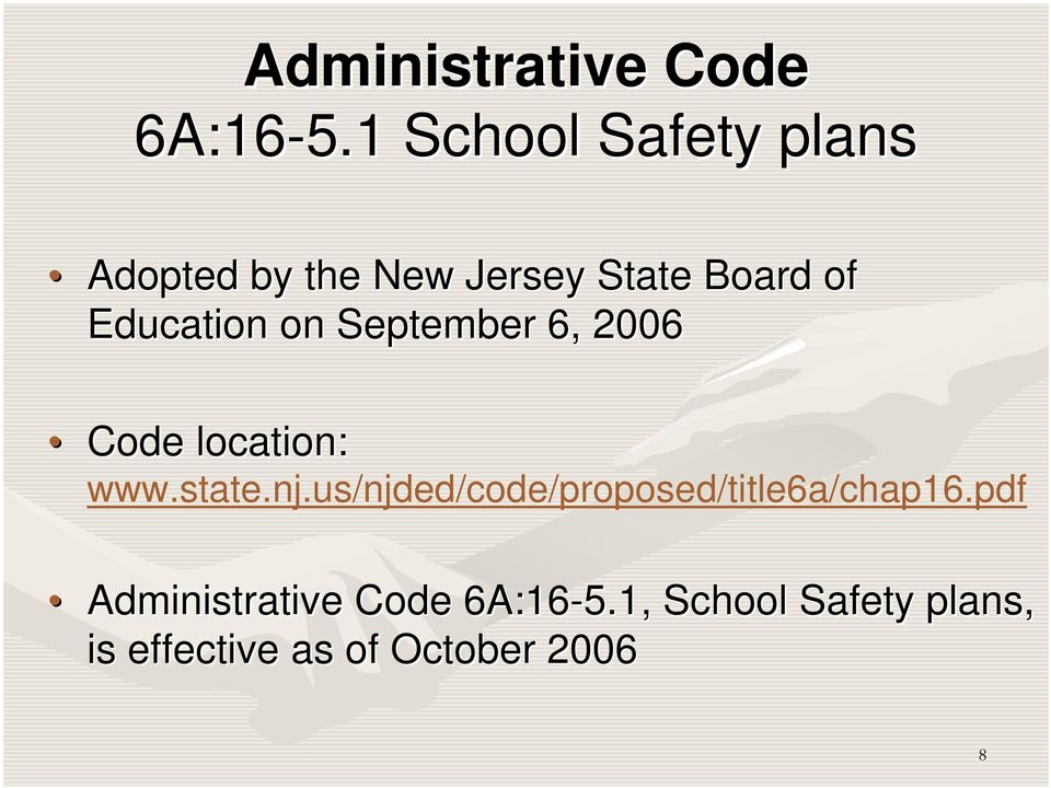Education on September 6, 2006 Code location: www.state.nj.