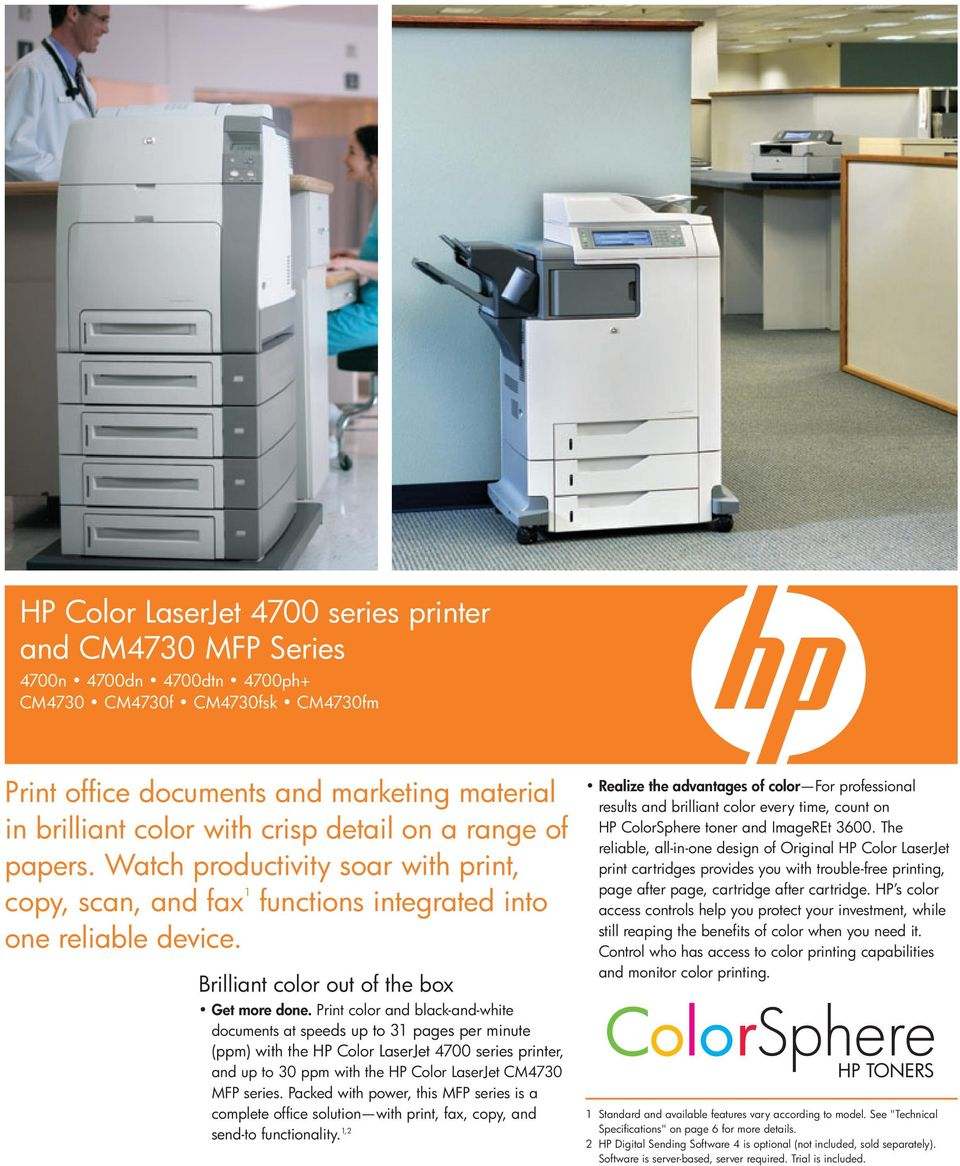 Print color and black-and-white documents at speeds up to 31 pages per