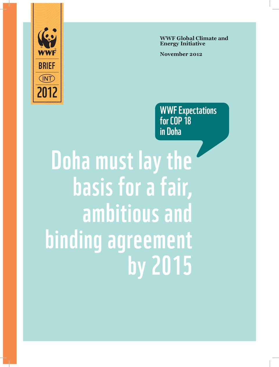 for COP 18 in Doha Doha must lay the basis