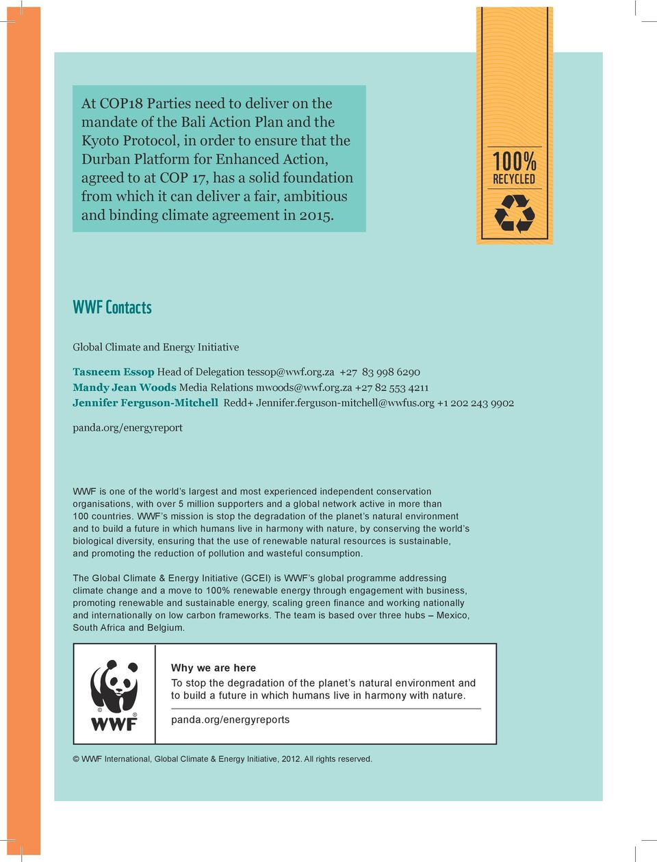 org/energyreport WWF is one of the world s largest and most experienced independent conservation organisations, with over 5 million supporters and a global network active in more than 100 countries.