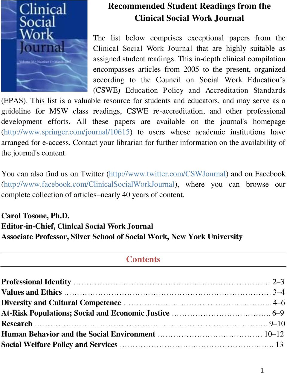 This in-depth clinical compilation encompasses articles from 2005 to the present, organized according to the Council on Social Work Education s (CSWE) Education Policy and Accreditation Standards