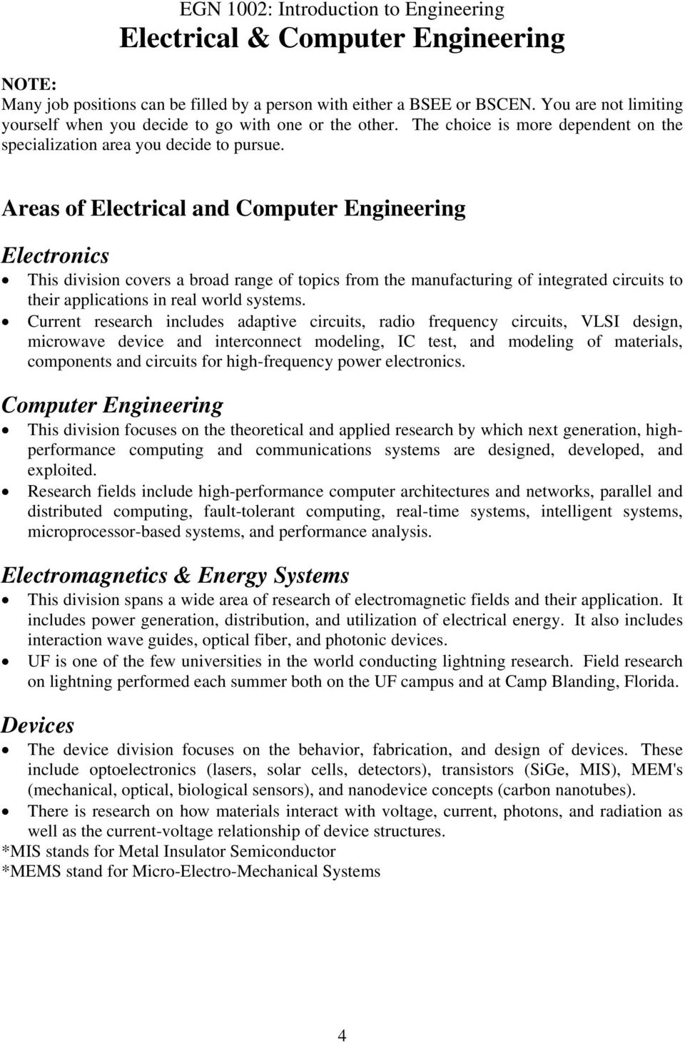 Egn 1002 Introduction To Engineering Electrical Computer And Engineers Specialize In Mechanical Areas Of Electronics This Division Covers A Broad Range Topics From