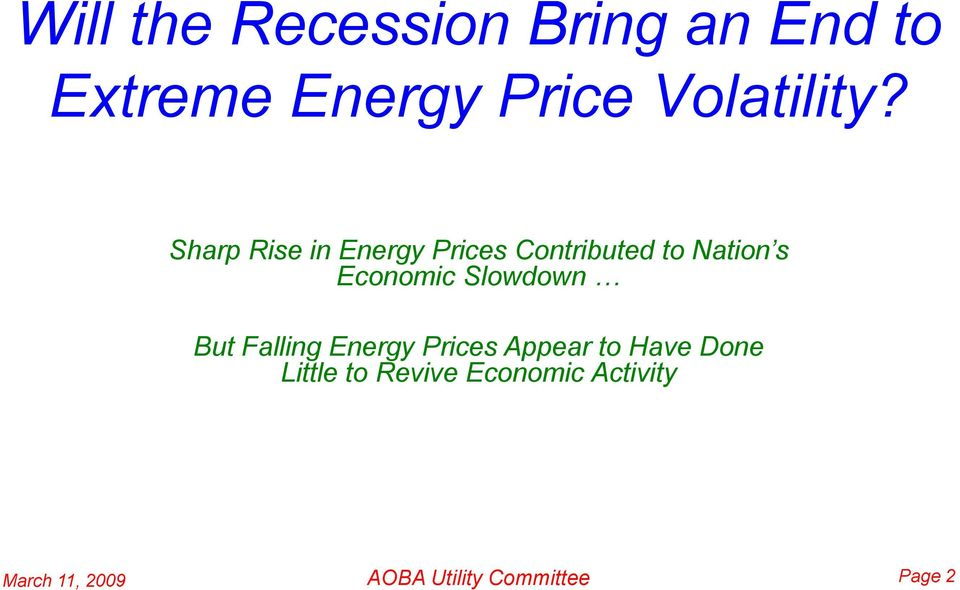 Sharp Rise in Energy Prices Contributed to Nation s Economic
