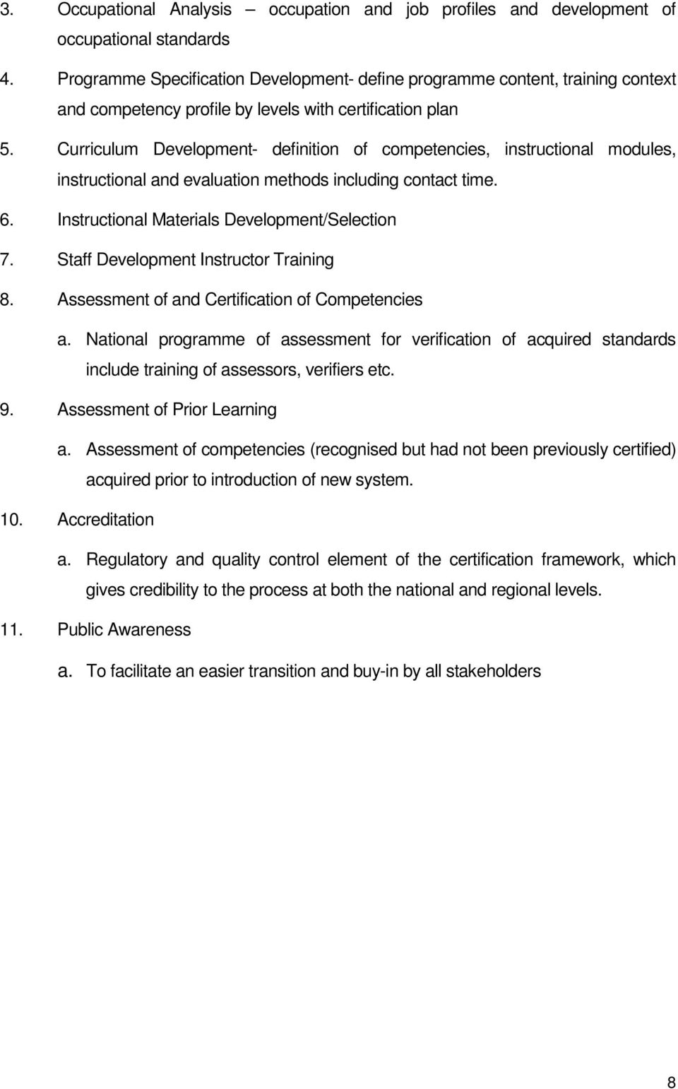 Staff assessment methods. Certification and evaluation of staff 29
