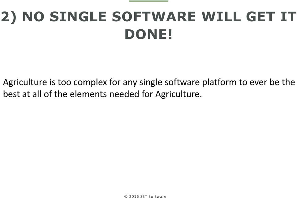 software platform to ever be the best at