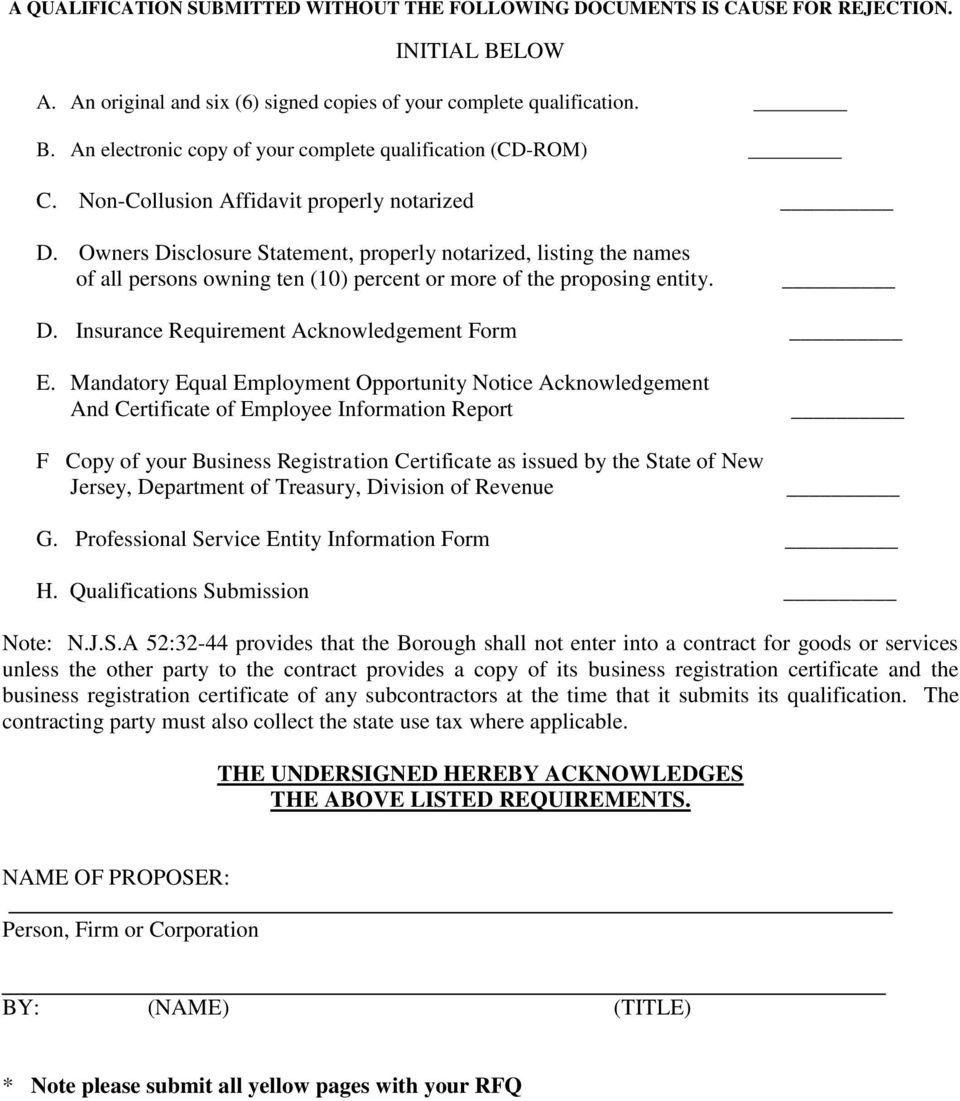 Mandatory Equal Employment Opportunity Notice Acknowledgement And Certificate of Employee Information Report F Copy of your Business Registration Certificate as issued by the State of New Jersey,