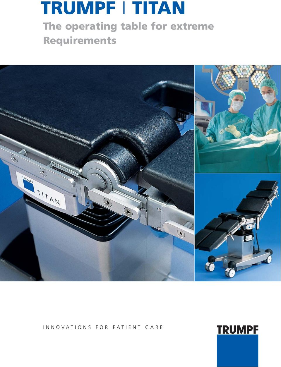 TRUMPF I TITAN The operating table for extreme Requirements