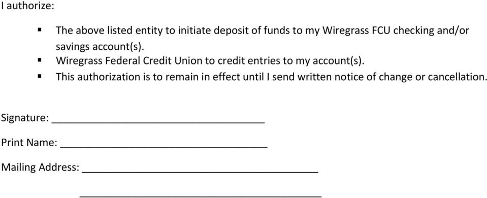 Wiregrass Federal Credit Union to credit entries to my account(s).