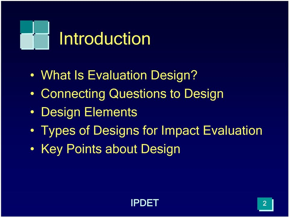 IPDET Module 6: Descriptive, Normative, and Impact