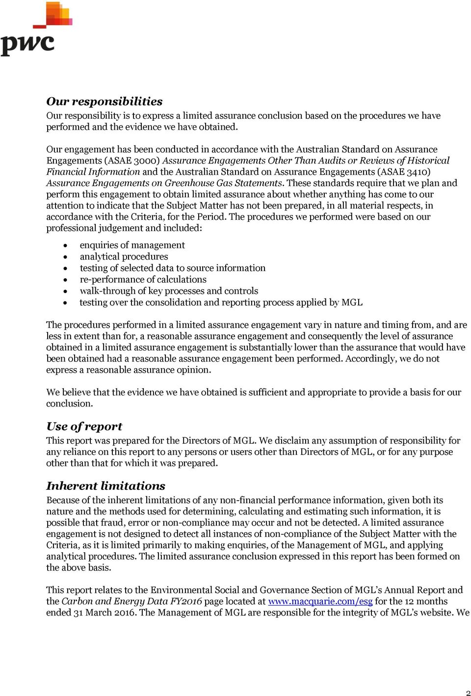 Information and the Australian Standard on Assurance Engagements (ASAE 3410) Assurance Engagements on Greenhouse Gas Statements.