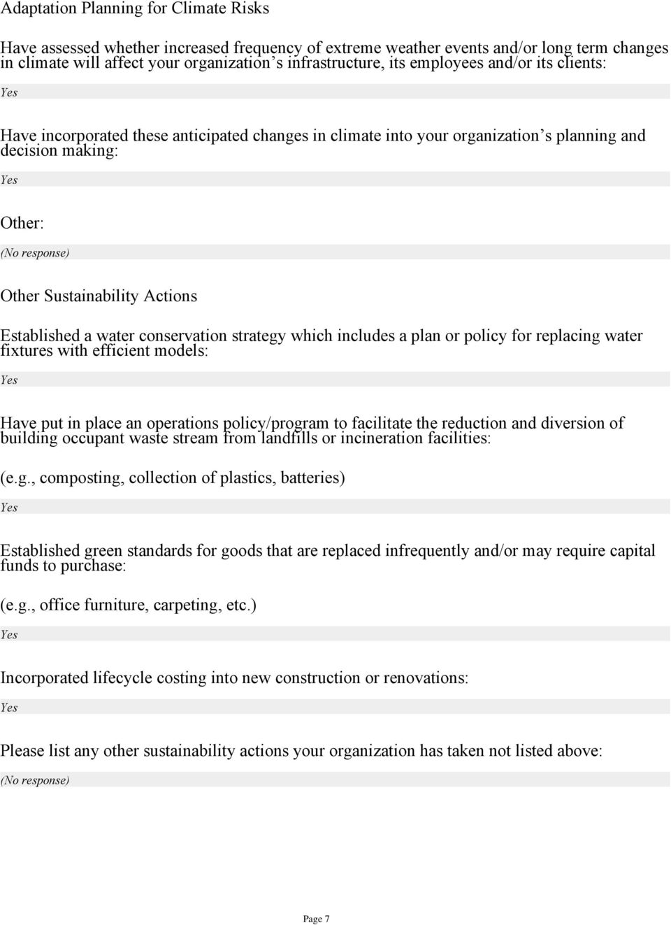 Established a water conservation strategy which includes a plan or policy for replacing water fixtures with efficient models: Have put in place an operations policy/program to facilitate the