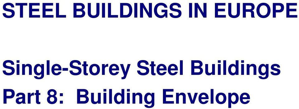 Steel Buildings Part