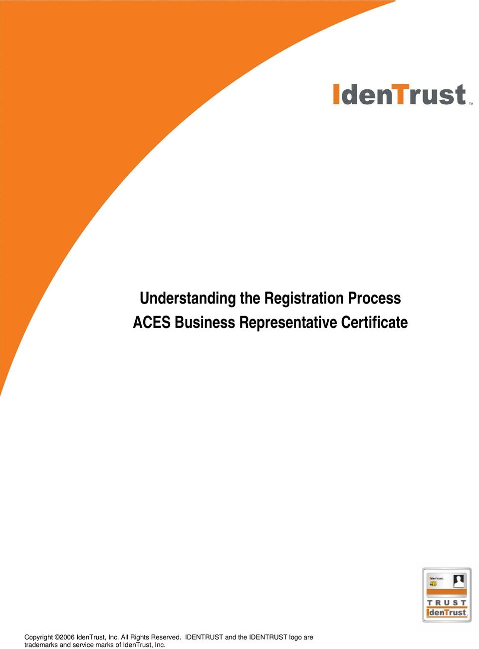 Understanding the Registration Process ACES Business Representative