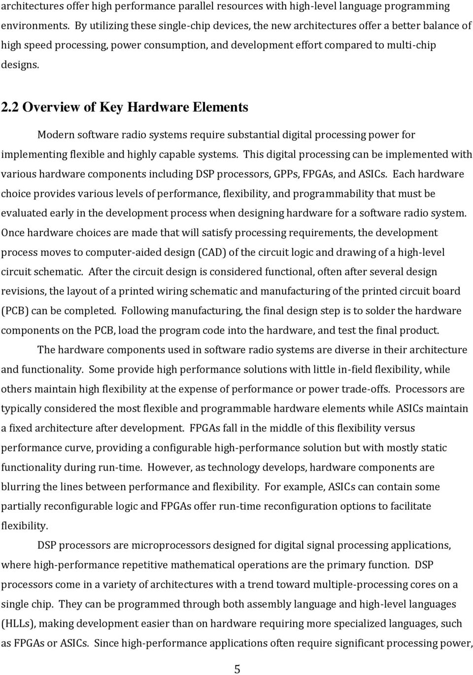 Digital Hardware Design Decisions and Trade-offs for