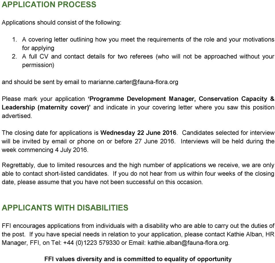 org Please mark your application Programme Development Manager, Conservation Capacity & Leadership (maternity cover) and indicate in your covering letter where you saw this position advertised.