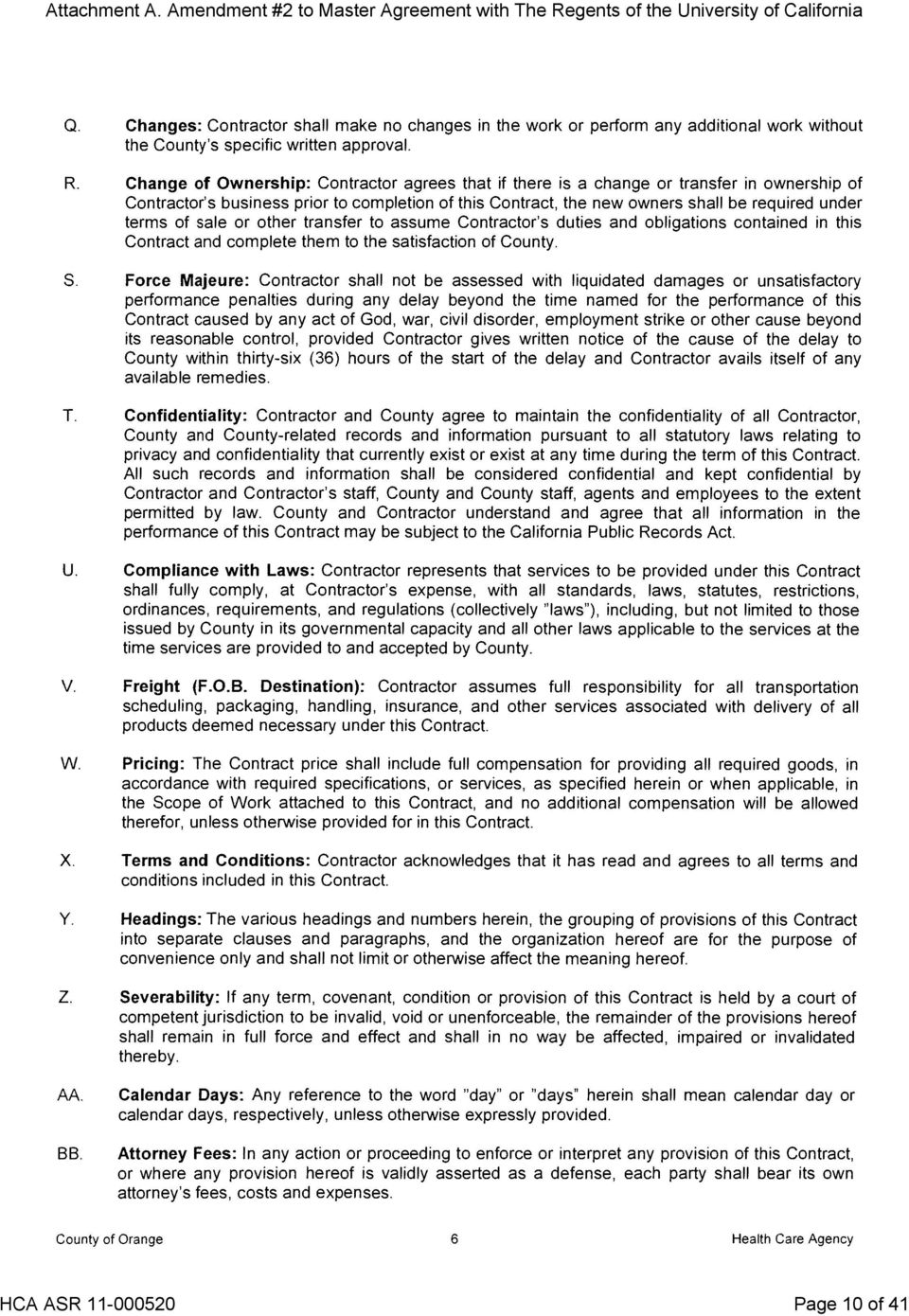 Attachment A Amendment 2 To Master Agreement With The Regents Of