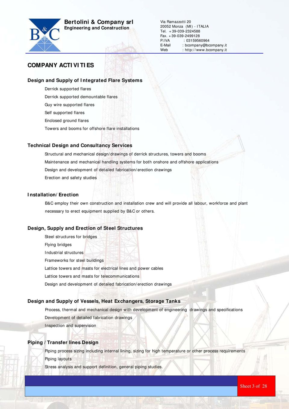 Bertolini Company Srl Engineering And Construction Pdf Piping Layout Consultants Mechanical Handling Systems For Both Onshore Offshore Applications Design Development Of Detailed Fabrication