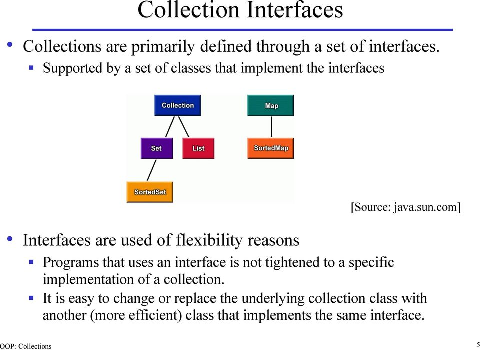 Collections in Java  Arrays  Iterators  Collections (also