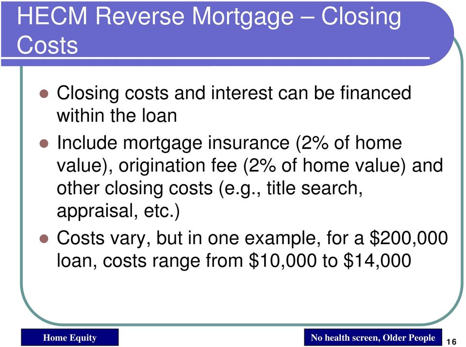 other closing costs (e.g., title search, appraisal, etc.