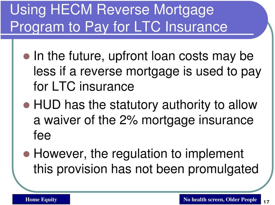 statutory authority to allow a waiver of the 2% mortgage insurance fee However, the
