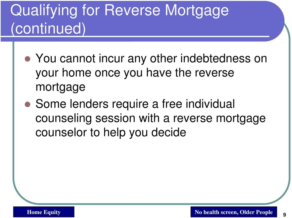 lenders require a free individual counseling session with a reverse