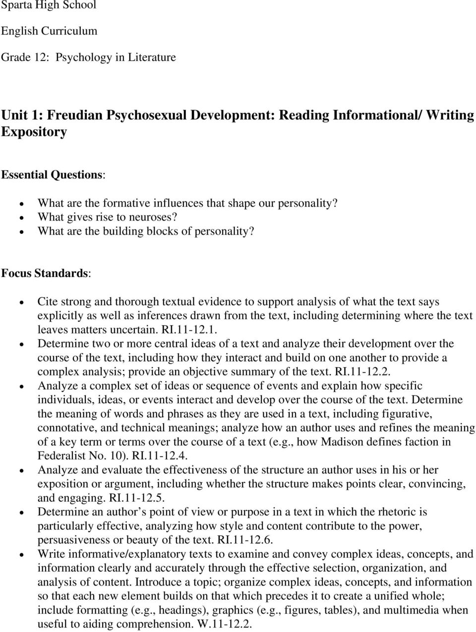 Focus Standards: Cite strong and thorough textual evidence to support analysis of what the text says explicitly as well as inferences drawn from the text, including determining where the text leaves