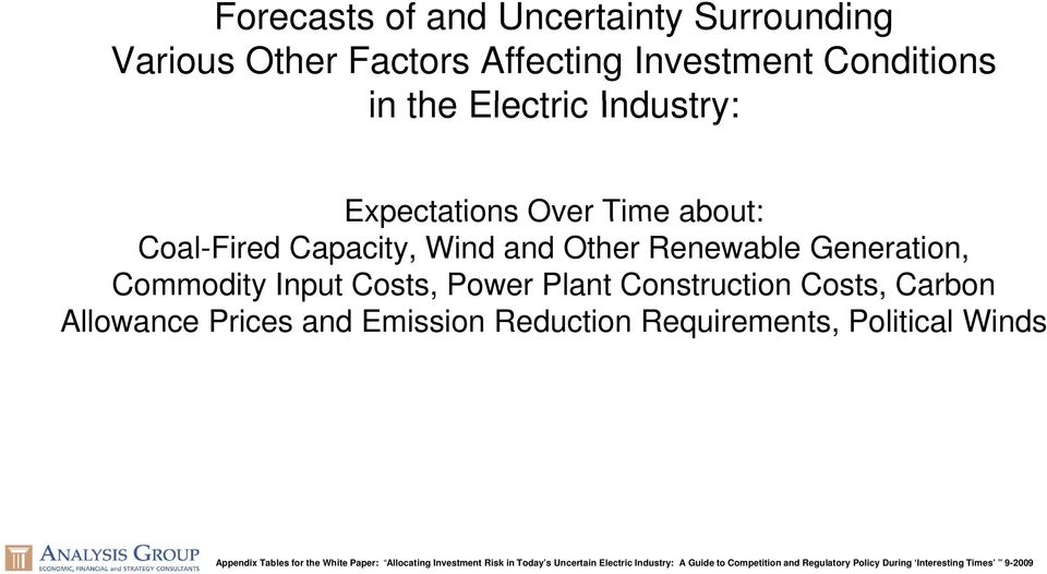 Capacity, Wind and Other Renewable Generation, Commodity Input Costs, Power Plant