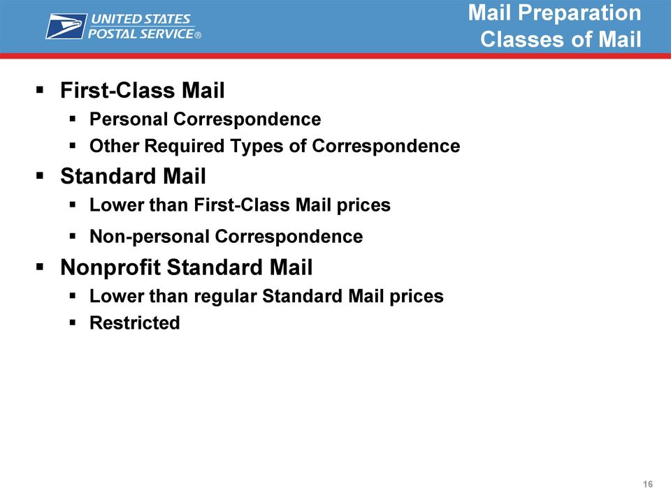 Mail Lower than First-Class Mail prices Non-personal