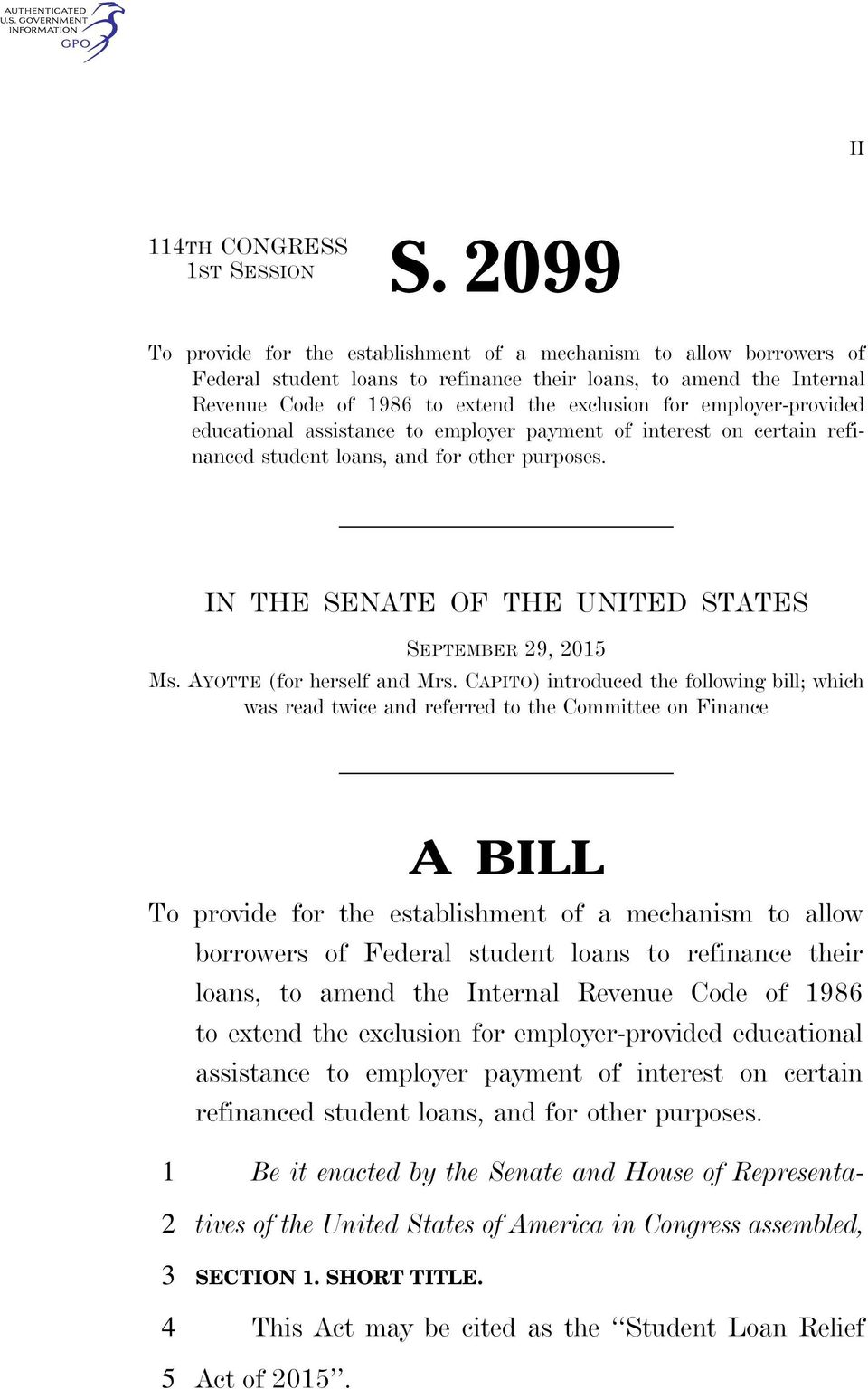employer-provided educational assistance to employer payment of interest on certain refinanced student loans, and for other purposes. IN THE SENATE OF THE UNITED STATES SEPTEMBER, 0 Ms.
