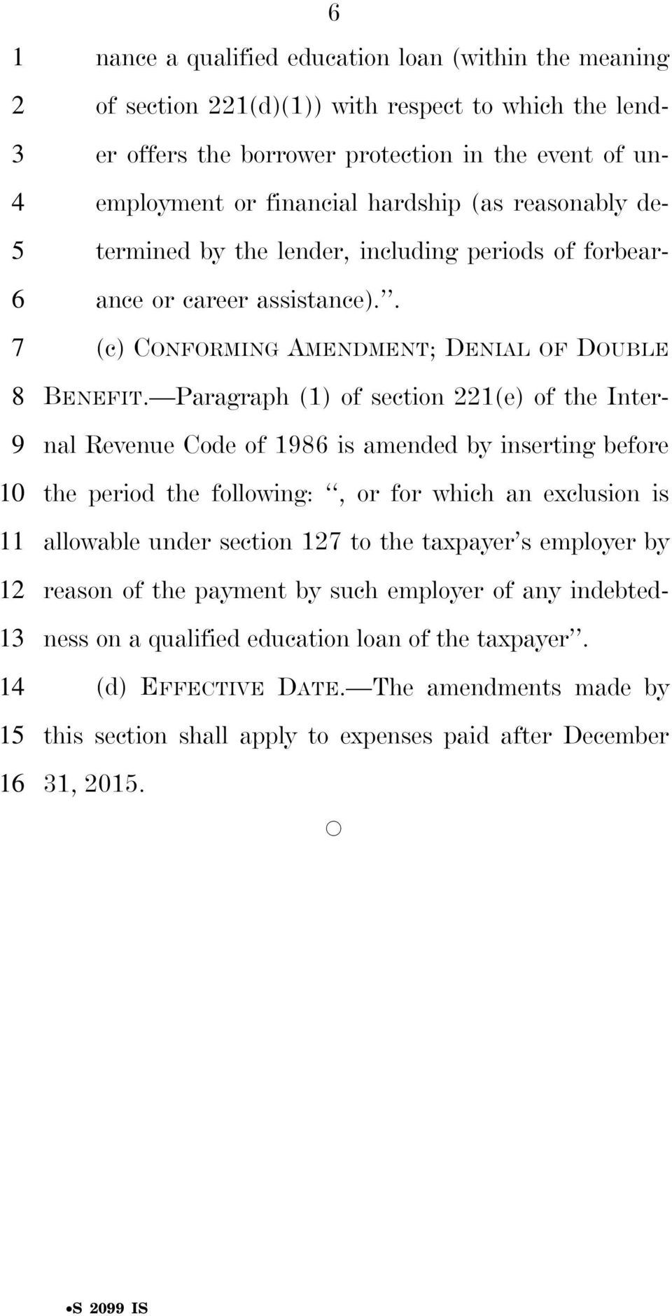 Paragraph (1) of section 1(e) of the Internal Revenue Code of is amended by inserting before the period the following:, or for which an exclusion is allowable under section to the taxpayer s employer