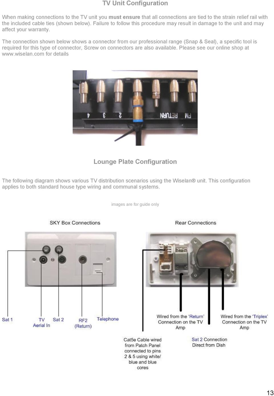 Home Cabling Installation Guide Pdf Wall Mount Ethernet Jack Wiring Diagram Also Neat Patch Cable The Connection Shown Below Shows A Connector From Our Professional Range Snap Seal