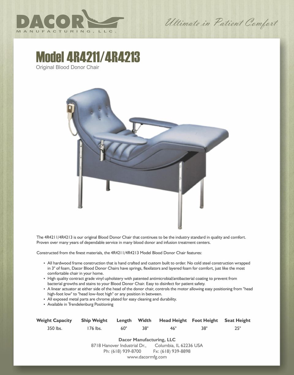 Outstanding Dacor Ultimate In Patient Comfort M A N U F A C T U R I N G Gmtry Best Dining Table And Chair Ideas Images Gmtryco