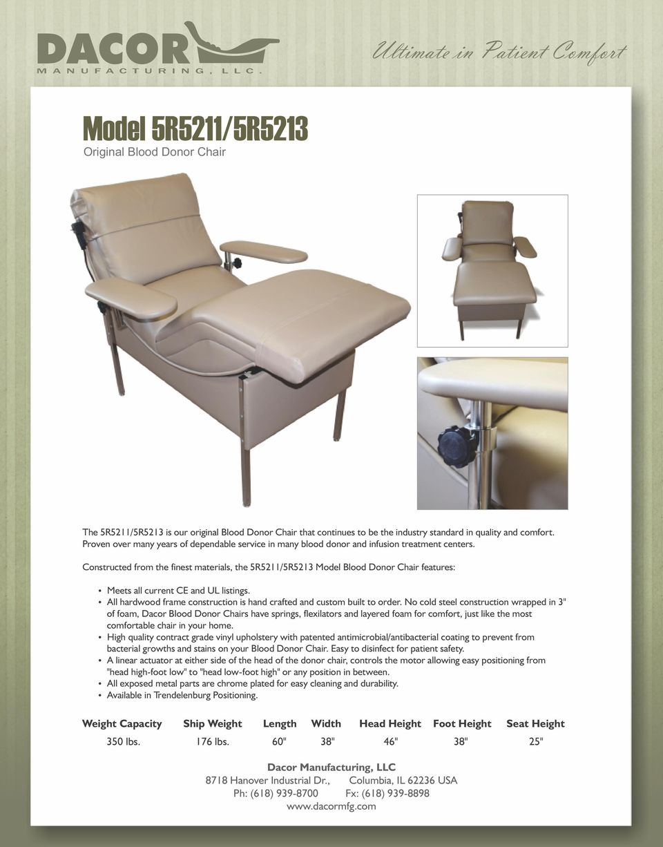 Remarkable Dacor Ultimate In Patient Comfort M A N U F A C T U R I N G Gmtry Best Dining Table And Chair Ideas Images Gmtryco