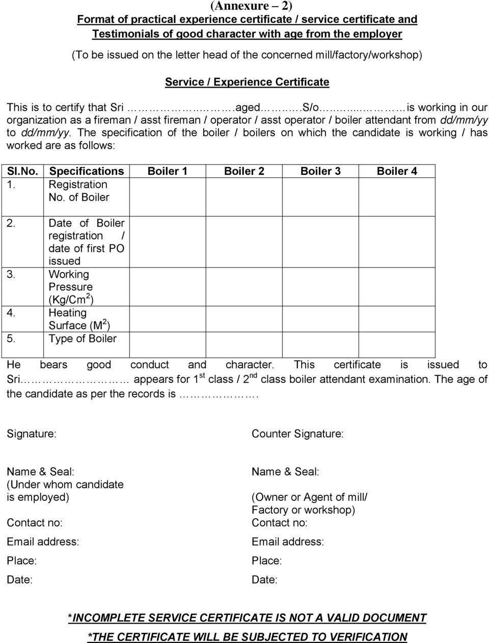 FORM A [See rules 26 and 42 of the Boiler Attendants Rules